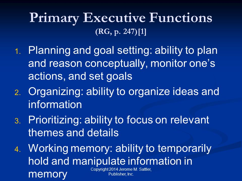 Primary Executive Functions (RG, p. 247)[1]
